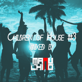 Children of House #3 mixed by Manu El Chino