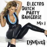 Electro Dutch Party Bangers! [Mix 1]