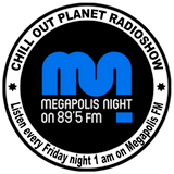 Chill Out Planet Radioshow on Megapolis Night 89.5 FM w/ Nelio inTheMix.