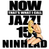 Now That's What I Call Jazz! 15