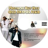 Nothing But Hits Old Skool RnB Vol 001