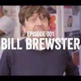 Episode 001: Bill Brewster x Love Vinyl | London