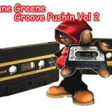 Shane Greene - Groove Pushin vol 2