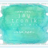 Jay Tronik - January Promo Mix (DJ Set @ Prohibition Pub 01.01.2017)