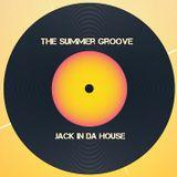 The Summer Groove - Jack In Da House - Dj Sinopoli Ciro