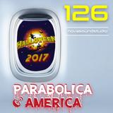 parabolica america #126 (28.10.2017)