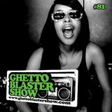 GHETTOBLASTERSHOW #81 (jan. 14/12)
