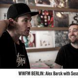 WW Berlin: Alex Barck with Session Victim // 04-12-2018