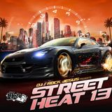 DJ I Rock Jesus Presents Street Heat 13