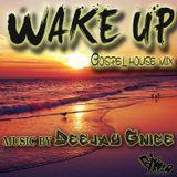 WAKE UP (GOSPEL HOUSE MIX)
