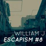 Escapism #8 - August 2019