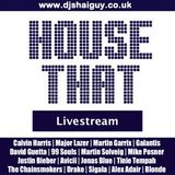 House That: Livestream