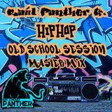 Raúl Panther G. Hip Hop Old School Session MasterMix
