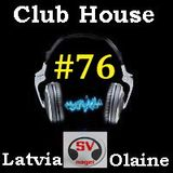 Club House by SVnagel part- #76