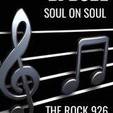 SOUL ON SOUL VIA THE ROCK 926.COM/29/03/19
