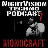 NightVision Techno Podcast 7 Mixed by MONOCRAFT