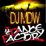 DANCE FACTORY SESSIONS  AUG-2013 - DJ MDW