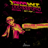 Pop > 27/06 > 04:00 > William Araujo