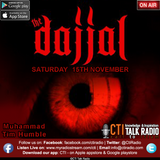 The Dajjal (Anti Christ) Beware Of His Trials