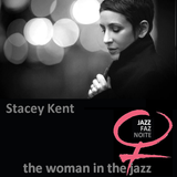 The Woman in the Jazz 4: Stacey Kent