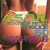 A.S.O.R. [episode 60] - DJ TELSO - SLEAZY SUNDAYZ BOOTY BREAKZ