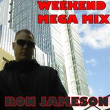 Ron Jameson - Start Weekend - Mega Mix