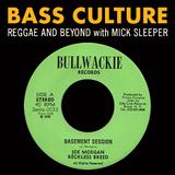 Bass Culture - November 5, 2018 - Bullwackie Special