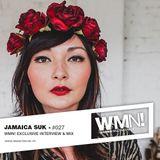 WMN! Exclusive mix ♬ Jamaica Suk ♬ Berlin / San Francisco