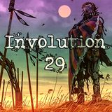 Involution 29