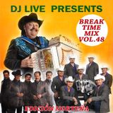 Break Time Mix Vol.48 (Norteña Edicion)