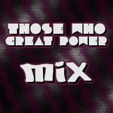 Those Who Great Power Mix