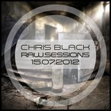 Chris Black - Raw.Sessions 15.04.2012 [Tracklist Included]