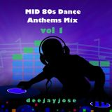 Mid 80s Disco Dance Anthems Mix v1 by DeeJayJose