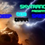Skytrancer Presents - Deep Dark Skies 008