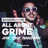 All About Grime - ARK (The Mandem) | Giggs | Dizzee rascal | D Double E | K2 World | Faze Miyake