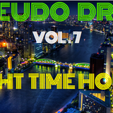 PSEUDO DROP VOL.7 (NIGHT TIME HOUSE)