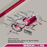 Pascal F.E.O.S. @ Shockers - RAI Center Amsterdam - 27.04.2002