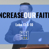 Blessed Sundays: Increase our Faith