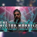 The Hector Moralez Radio Show on Housemasters-radio.com with guest Ivan Ruiz