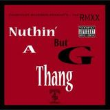 G-Thang (RnB,Hip-Hop and Rap)