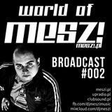 World Of Meszi - Episode #002 (2013.02.11)