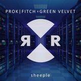 Sheeple (Original Mix) - Green Velvet, Prok & Fitch