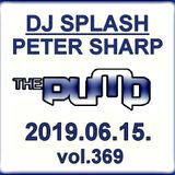 Dj Splash (Peter Sharp) - Pump WEEKEND 2019.06.15 - MINIMAL SESSION