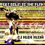 Huda Hudia - Get Down To The Funk (1998)