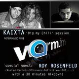 Kaixta_Dig My Chili Session@WarmFM_Guest Roy RosenfelD
