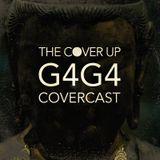 Covercast #1: G4G4