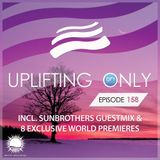 Abora Recordings - Uplifting Only 158 with Sunbrothers