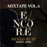 ENCORE Mixtape Vol.4 by Dj SP