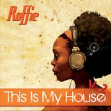 DJ Roffie - This Is My House Vol.2