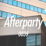 The Afterparty 039 // November 19, 2017